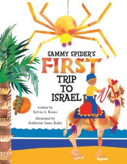 Sammy Spider's First Trip to Israel: A Book about the Five Senses