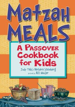 Matzah Meals: A Passover Cookbook for Kids