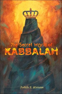 The Secret World of Kabbalah