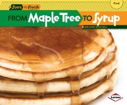 From Maple Tree to Syrup