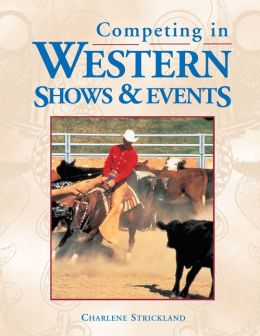 Competing in Western Shows and Events