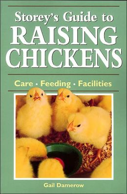 Raising Chickens: Care, Feeding, Facilities
