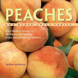 Peaches and Other Juicy Fruits: From Sweet to Savory