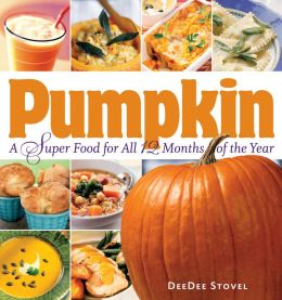 Pumpkin: A Super Food For 12 Months of the Year