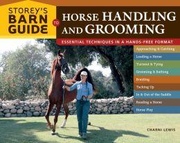 Storey's Barn Guide to Horse Handling & Grooming