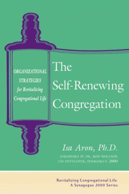 The Self-Renewing Congregation: Organizational Strategies for Revitalizing Congregational Life