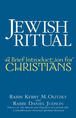 Jewish Ritual: A Brief Introduction for Christians