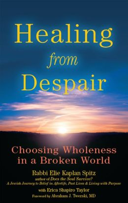 Healing from Despair: Choosing Wholeness in a Broken World