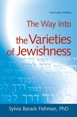 The Way Into the Varieties of Jewishness