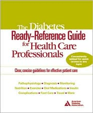 The Diabetes Ready - Reference Guide for Health Care Professionals: Clear, Concise Guidelines for Effective Patient Care