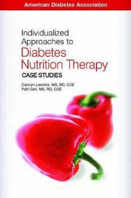 Individualized Approaches to Diabetes Nutrition Therapy: Case Studies