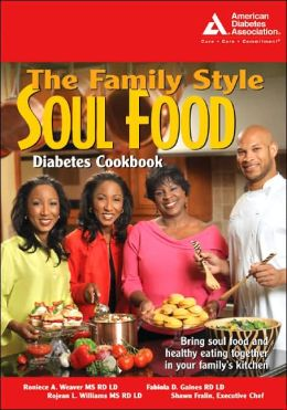 Family Style Soul Food Diabetes Cookbook
