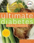 Book Cover Image. Title: Ultimate Diabetes Meal Planner:  A Complete System for Eating Healthy with Diabetes, Author: Jaynie F. Higgins