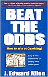 Beat the Odds: How To Win At Gambling