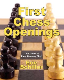 First Chess Openings: The Easiest Introduction to Openings