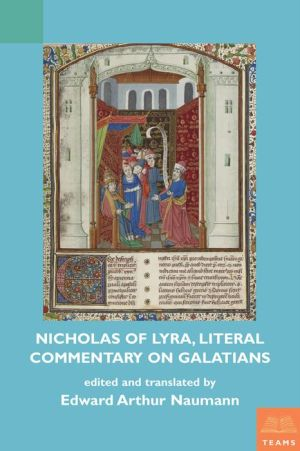 Nicholas of Lyra, Literal Commentary on Galatians