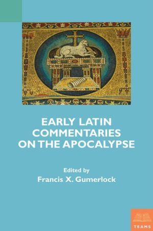 Early Latin Commentaries On The Apocalypse Download Mon
