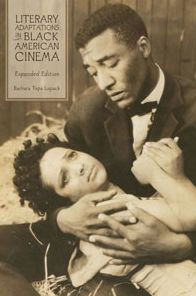 Literary Adaptations in Black American Cinema: Expanded Edition
