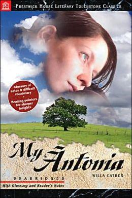 My Antonia (Prestwick House Literary Touchstone Classics Series)