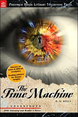 The Time Machine (Prestwick House Literary Touchstone Press)