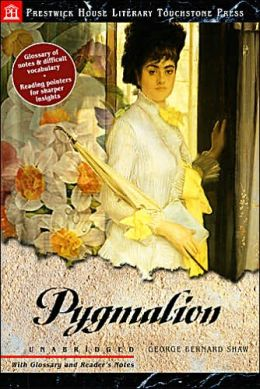 Pygmalion (Prestwick House Literary Touchstone Press Series)