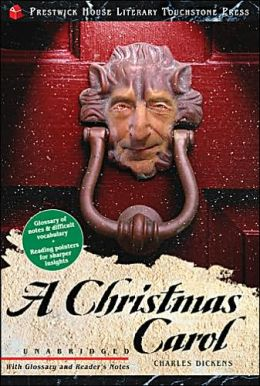 A Christmas Carol (Prestwick House Literary Touchstone Press Series)