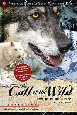 Call of the Wild (Prestwick House Literary Touchstone Classics Series)