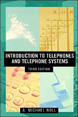 Introduction To Telephones And Telephone Systems Third Edition