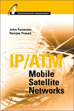 IP/ATM Mobile Satellite Networks
