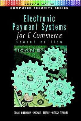 Electronic Payment Systems For E-Commerce