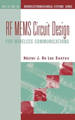 RF Mems Circuit Design for Wireless Applications