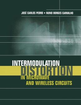 Intermodulation Distortion in Microwave and Wireless Circuits