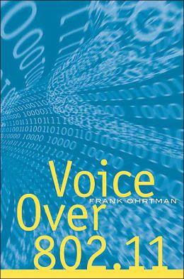 Voice Over 802.11
