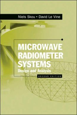 Microwave Radiometer Systems: Design and Analysis