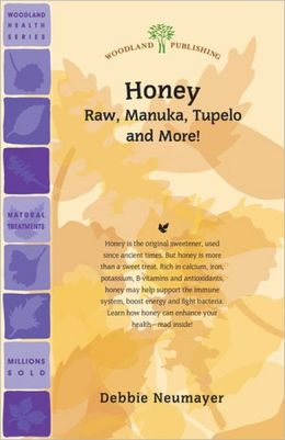 Honey: Raw, Manuka, Tupelo and More!