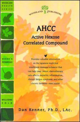 AHCC: Active Hexose Correlated Compound