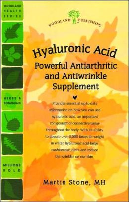 Hyaluronic Acid: Powerful Antiarthritic and Antiwrinkle Supplement