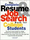 The Complete Resume & Job Search Book for College Students
