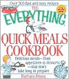 Everything Quick Meals Cookbook: Delicious Meals- from Appetizers to Desserts- that Don't Take Long to Prepare