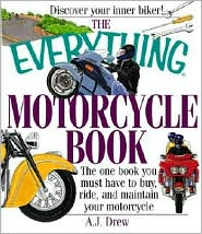 The Motorcycle Book: The One Book You Must Have to Buy, Ride, and Maintain Your Motorcycle