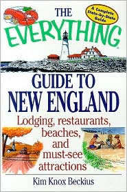 The Everything Guide to New England Book: Lodging, Restaurants, Beaches, and Must-See Attractions