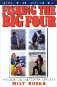Fishing the Big Four: A Guide for Salt Water Anglers