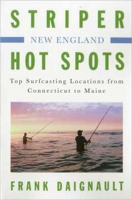 Striper hot spots new england top surfcasting locations for Best striper fishing spot in ri
