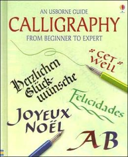 Calligraphy: From Beginner to Expert