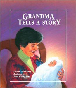 Grandma Tells a Story