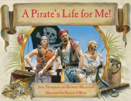 Pirate's Life for Me, A (w/ CD)