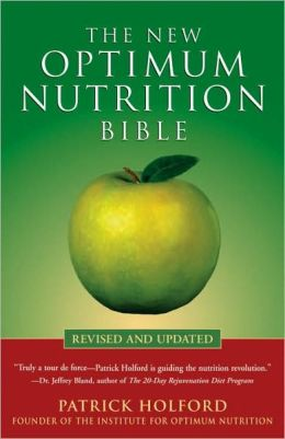 New Optimum Nutrition Bible: Revised and Updated