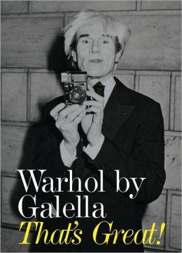 Warhol by Galella: That's Great!
