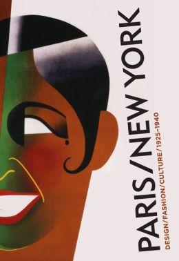 Paris-New York: Design Fashion Culture, 1925-1940