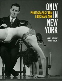Only in New York: Photographs from Look Magazine